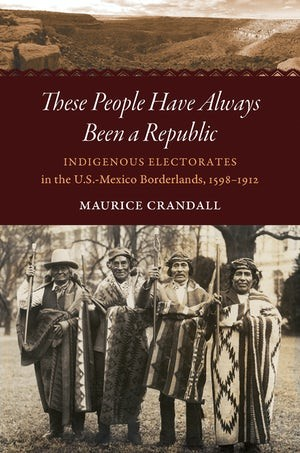 """Image of book cover for """"These People Have Always Been a Republic"""" by Maurice Crandall"""