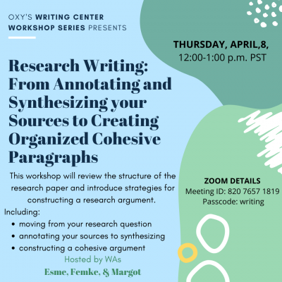 A light blue flyer Oxy's Writing Center Workshop Series with abstract green, white, and yellow shapes on the right side.