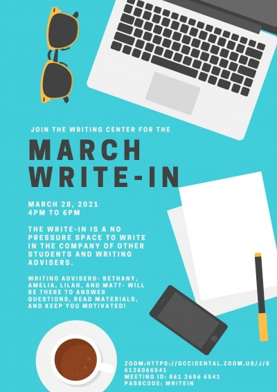 """A blue flyer describing the March Write-In event with graphics depicting sunglasses, a laptop, loose blank paper, a pen, a cell phone and a cup of coffee. Text reads """"Join the Writing Center for the March Write-In. March 28, 2021 4PM-6PM"""""""