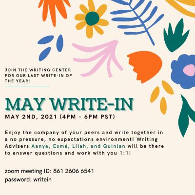 A beige flyer for the Writing Center's May Write-In event. The flyer is decorate with a pink, blue and coral floral design in the upper right corner.