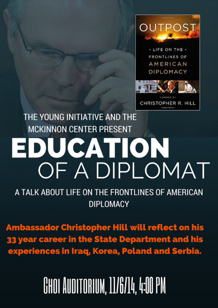 Image for Ambassador Christopher Hill:  Education of a Diplomat
