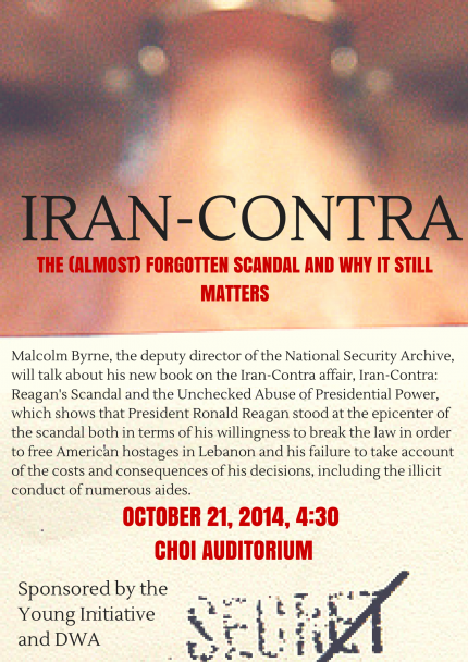 Image for Malcolm Byrne:  Iran-Contra: The (Almost) Forgotten Scandal and Why it Still Matters