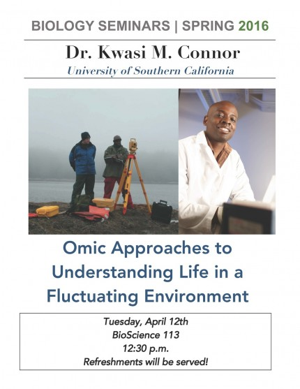 Image for Dr. Kwasi M. Connor: Omic Approaches to Understanding Life in a Fluctuating Environment